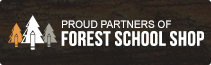 Proud Partners of Forest School Shop